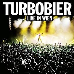 Turbobier live in Wien