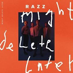 Razz Might Delete Later Artwork
