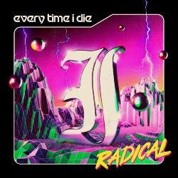 Every Time I Die Radical Artwork 2021