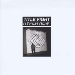 Title Fight - Hyperview Artwork