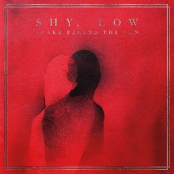 SHY LOW - Snake Behind The Sun