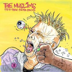 The Muslims Fuck These Fuckin Fascists Artwork