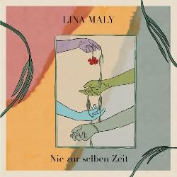 LinaMaly_NiezurselbenZeit_Cover