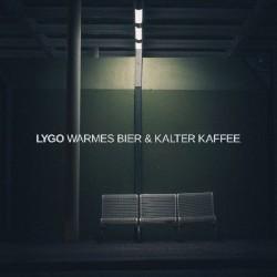 Lygo Warmes Bier und Kalter Kaffee