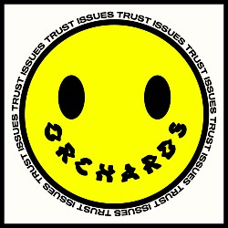 Orchards Trust Issues Artwork EP