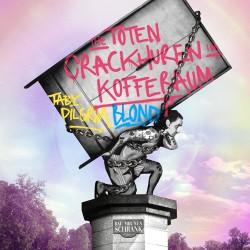 The Toten Crackhuren im Kofferraum Bau mir nen Schrank